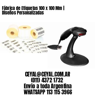 Fábrica de Etiquetas 100 x 100 Mm | Diseños Personalizadas
