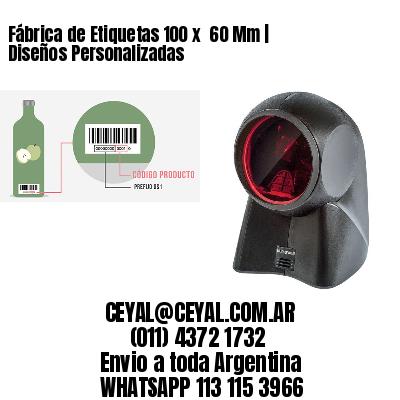 Fábrica de Etiquetas 100 x  60 Mm | Diseños Personalizadas