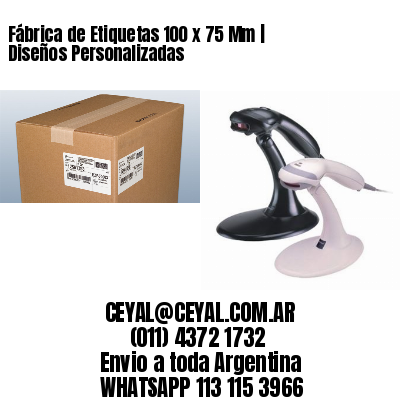 Fábrica de Etiquetas 100 x 75 Mm | Diseños Personalizadas