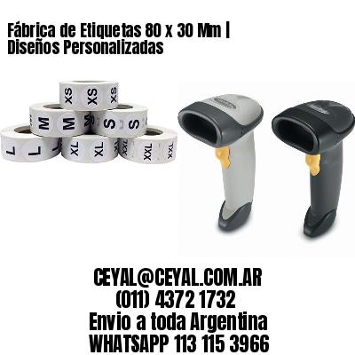 Fábrica de Etiquetas 80 x 30 Mm | Diseños Personalizadas