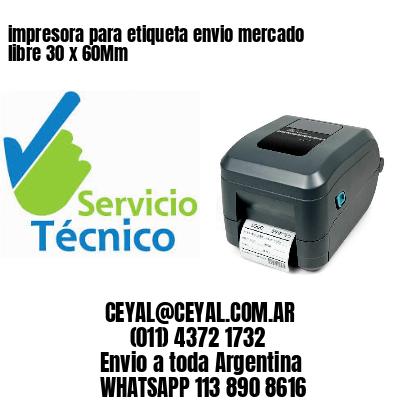 impresora para etiqueta envio mercado libre 30 x 60Mm