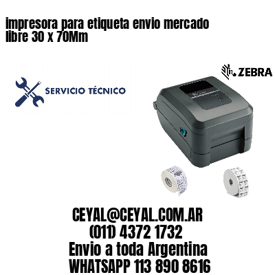 impresora para etiqueta envio mercado libre 30 x 70Mm