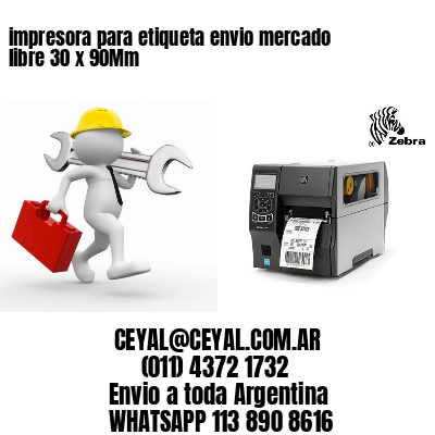 impresora para etiqueta envio mercado libre 30 x 90Mm