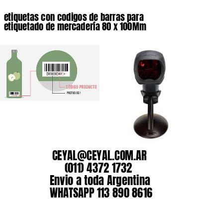 etiquetas con codigos de barras para etiquetado de mercadería 80 x 100Mm