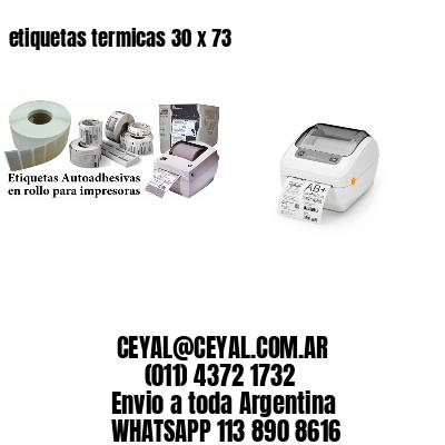 etiquetas termicas 30 x 73