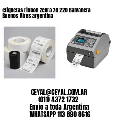etiquetas ribbon zebra zd 220 Balvanera  Buenos Aires argentina
