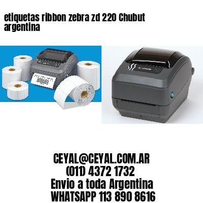 etiquetas ribbon zebra zd 220 Chubut argentina