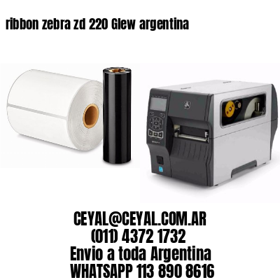 ribbon zebra zd 220 Glew argentina