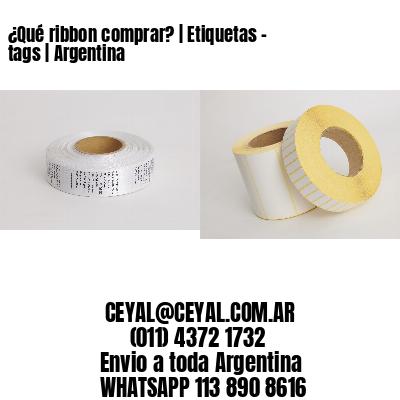 ¿Qué ribbon comprar? | Etiquetas - tags | Argentina