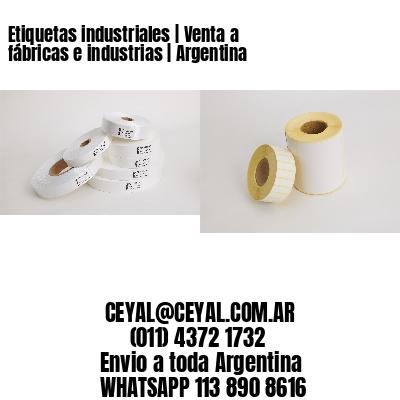 Etiquetas industriales | Venta a fábricas e industrias | Argentina
