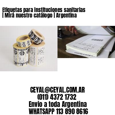 Etiquetas para instituciones sanitarias | Mirá nuestro catálogo | Argentina