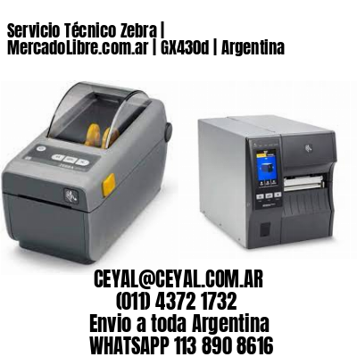Servicio Técnico Zebra | MercadoLibre.com.ar | GX430d | Argentina