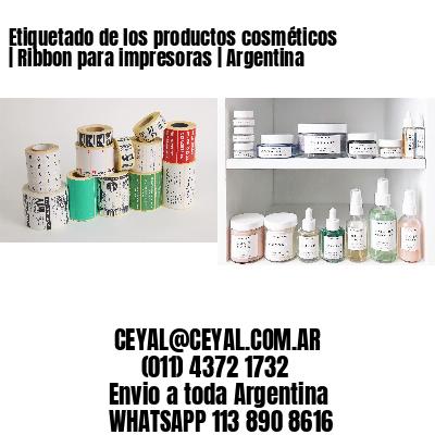 Etiquetado de los productos cosméticos   Ribbon para impresoras   Argentina