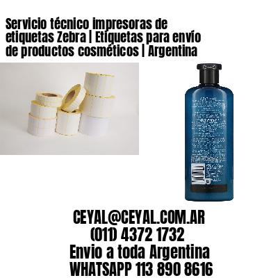 Servicio técnico impresoras de etiquetas Zebra | Etiquetas para envío de productos cosméticos | Argentina
